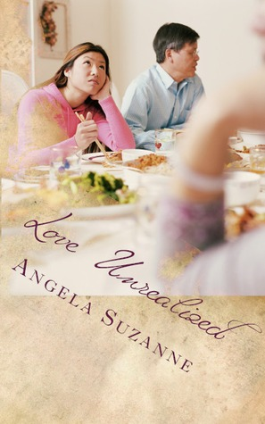Love Unrealized by Angela Suzanne
