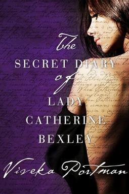 The Secret Diary of Lady Catherine Bexley