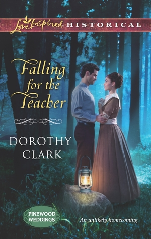 Falling for the Teacher by Dorothy Clark