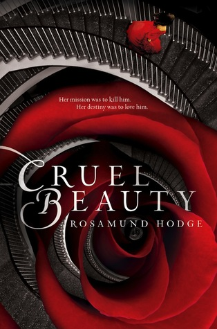 ARC Review: Cruel Beauty by Rosamund Hodge – Story of darkness and light