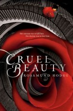 Cruel Beauty by Rosamund Hodge | Book Review