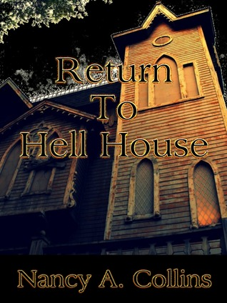 Return to Hell House by Nancy A. Collins