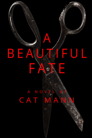 A Beautiful Fate by Cat Mann