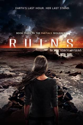 Ruins, Partials trilogy, Dan Wells partials,