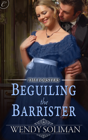 Beguiling the Barrister by Wendy Soliman