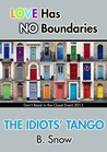 The Idiots' Tango