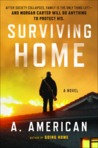 Surviving Home  (Going Home, #2)