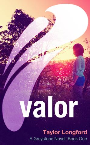 Valor (Greystone, #1)