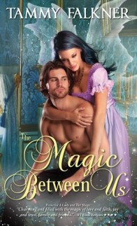 The Magic Between Us (Faerie, #3)
