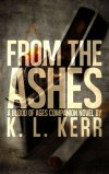 From The Ashes by K.L. Kerr