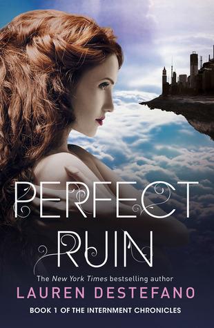 Perfect Ruin (Internment Chronicles, #1)