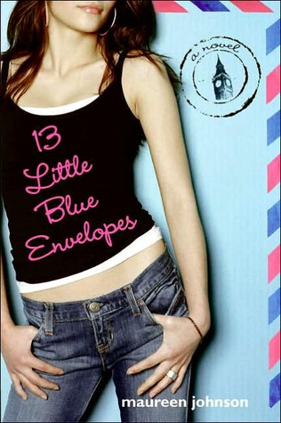 Review of 13 Little Blue Envelopes by Maureen Johnson