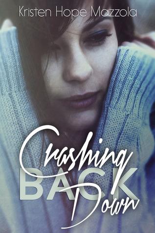 Crashing Back Down (Crashing, #1)