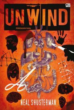 Unwind - Pemisahan Raga