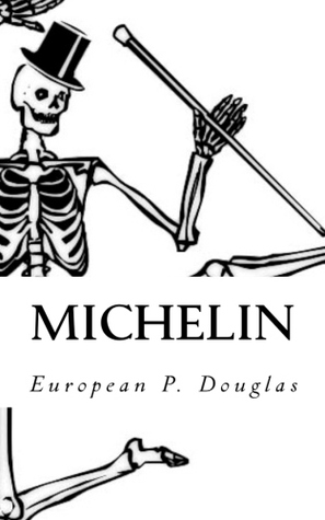 Michelin by European P. Douglas