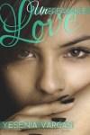 Unbreakable Love by Yesenia Vargas