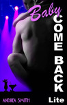 Baby Come Back Lite (Baby Series Lite, #3.5)