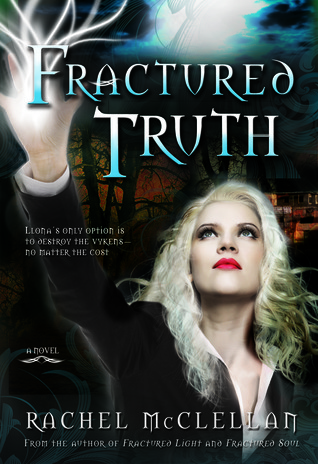 Fractured Truth (Fractured Light, #3)