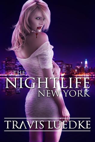 The Nightlife: New York (The Nightlife, #1)