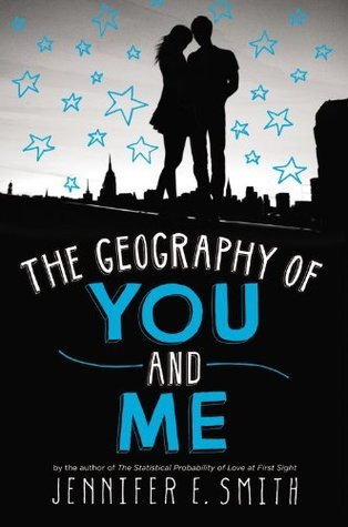 The Geography Of You And Me by Jennifer E. Smith | Book Review