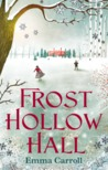 Frost Hollow Hall