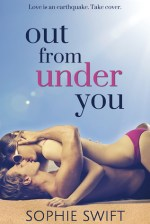 {Review+Giveaway} Out from Under You by Sophie Swift
