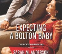 A Nix Review – Expecting a Bolton Baby by Sarah M. Anderson (4 Stars)