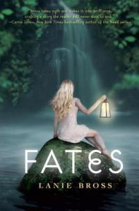 Fates by Lanie Bross Book Cover