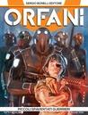 Orfani n. 1: Piccoli spaventati guerrieri