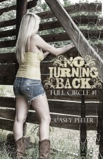 {Review+Giveaway} No Turning Back by Casey Peeler