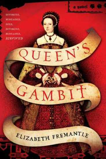 Early Review – Queen's Gambit by Elizabeth Fremantle