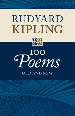 100 Poems by Rudyard Kipling