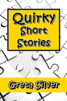 Quirky Short Stories