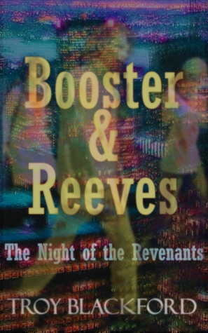 Booster & Reeves: The Night of the Revenants