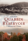 Quabbin Reservoir Through Time: America Through Time