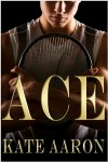 18516639 *WIN* a Paperback Copy of ACE! #mmromance #giveaway