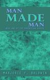 Man Made Man