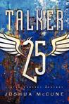 TALKER 25 (TALKER 25, #1)