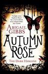 Autumn Rose (The Dark Heroine, #2)