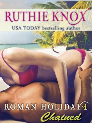 Review: Chained by Ruthie Knox