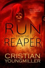 Short Story Review – Run From The Reaper by Cristian YoungMiller