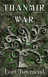 Thanmir War (Niniers, #1)