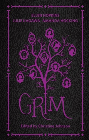 ARC Review: Grim by Christine Johnson Review – Dark and twisted fairy tales