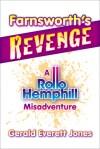 Farnsworth's Revenge by Gerald Everett Jones