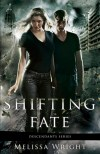 Shifting Fate by Melissa Wright