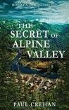 The Secret of Alpine Valley
