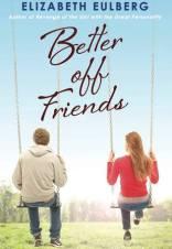 better off friends Elizabeth eulberg