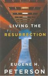 Living the Resurrection: The Risen Christ in Everyday Life