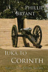 Iuka to Corinth, (Shiloh Series #3) ARC version