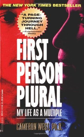 First Person Plural: My Life as a Multiple by Dr Cameron West, source: books.google.com